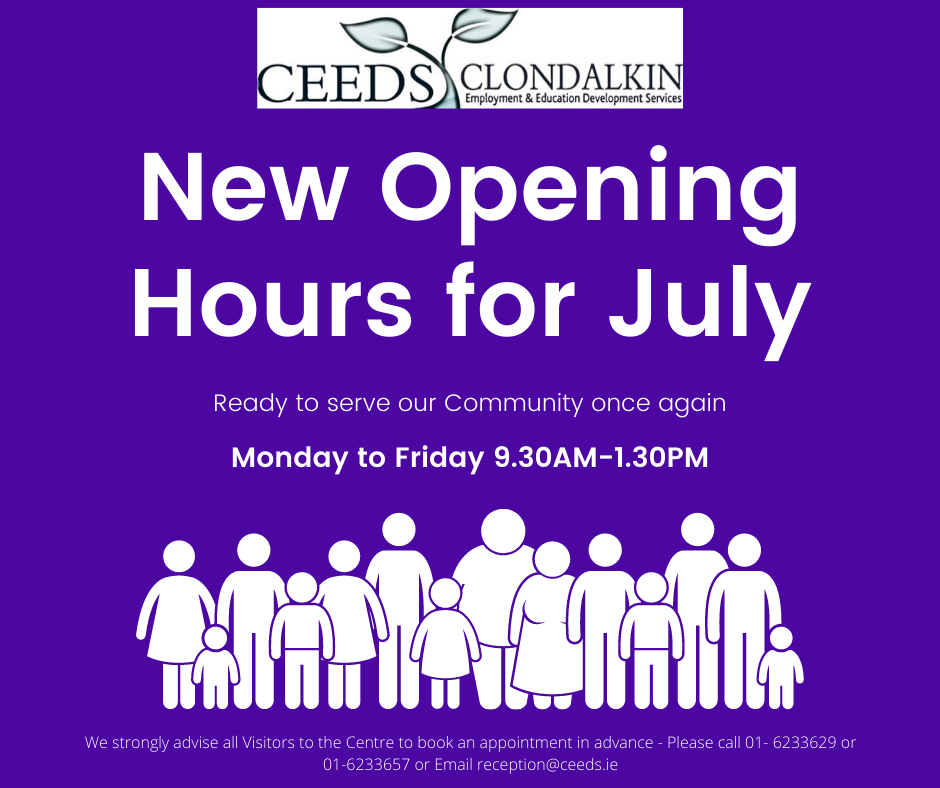 CEEDS Clondalkin new opening hours for July 2020